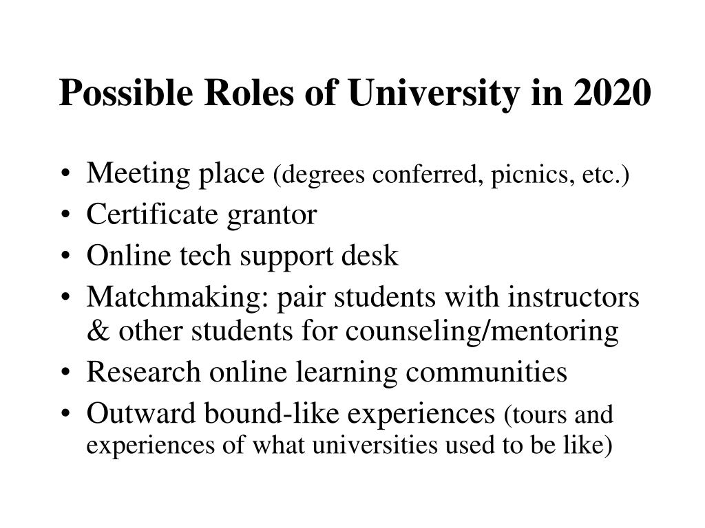 Possible Roles of University in 2020