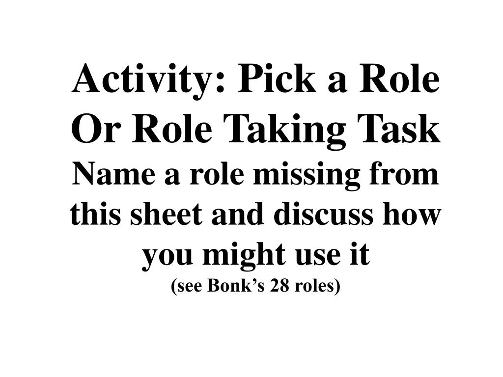 Activity: Pick a Role Or Role Taking Task
