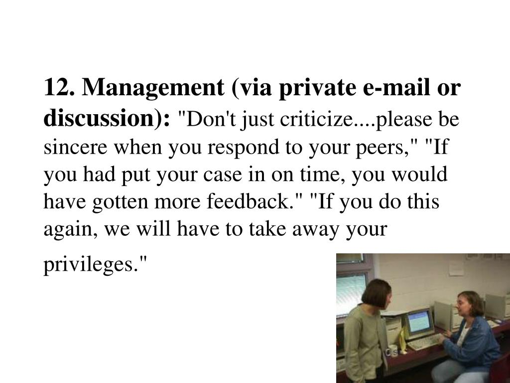 12. Management (via private e-mail or discussion):