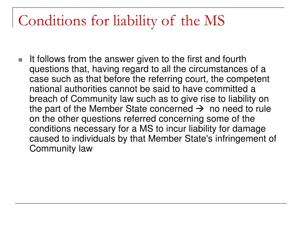 Conditions for liability of the MS