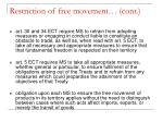 restriction of free movement cont