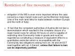 restriction of free movement cont17