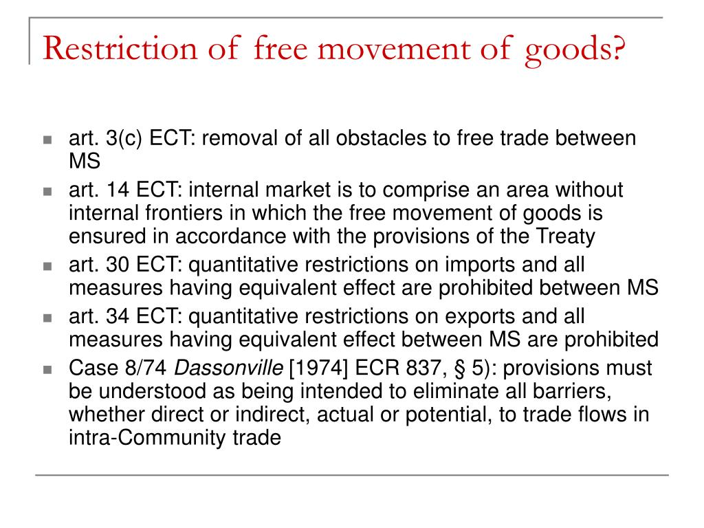 Restriction of free movement of goods?
