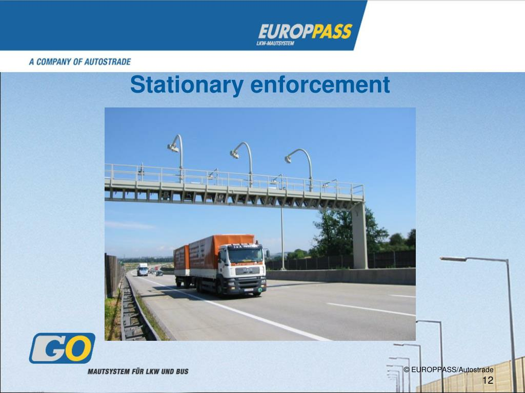 Stationary enforcement