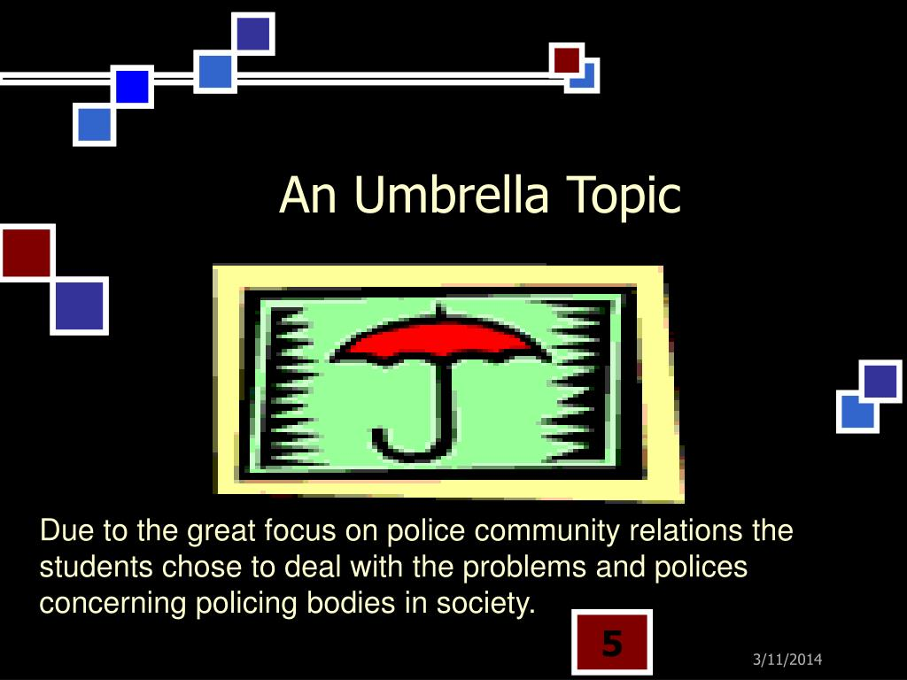 An Umbrella Topic