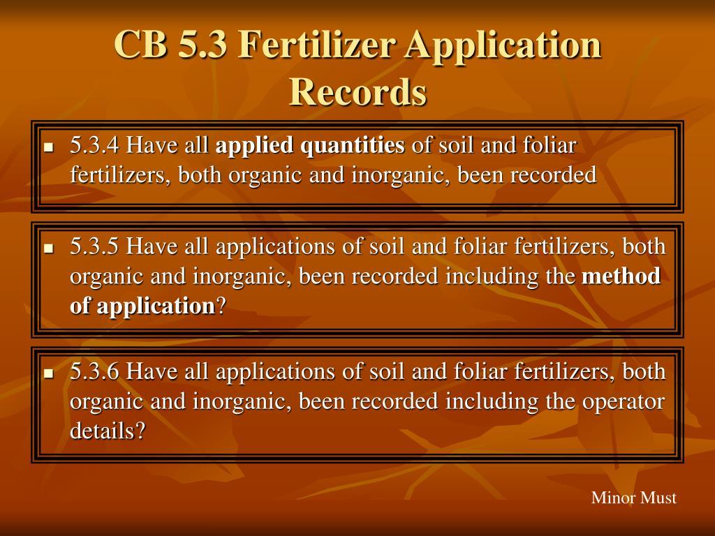 CB 5.3 Fertilizer Application Records