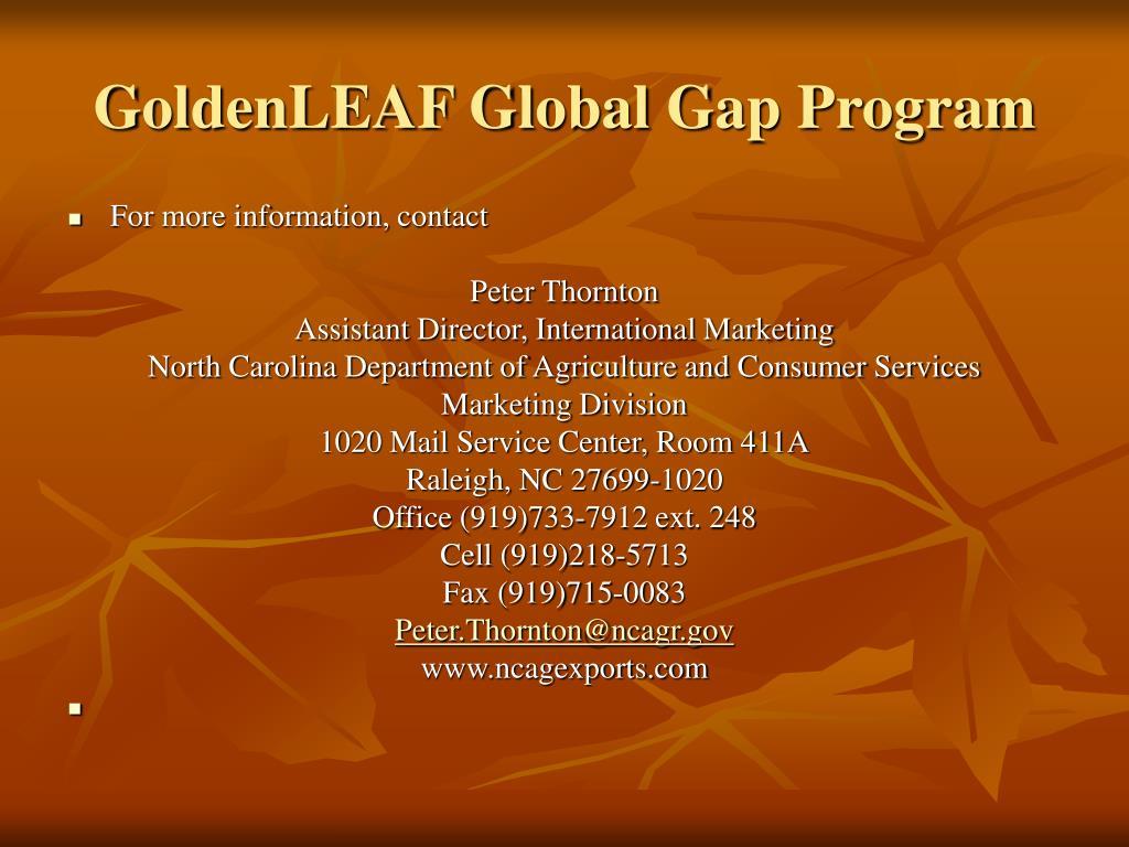 GoldenLEAF Global Gap Program