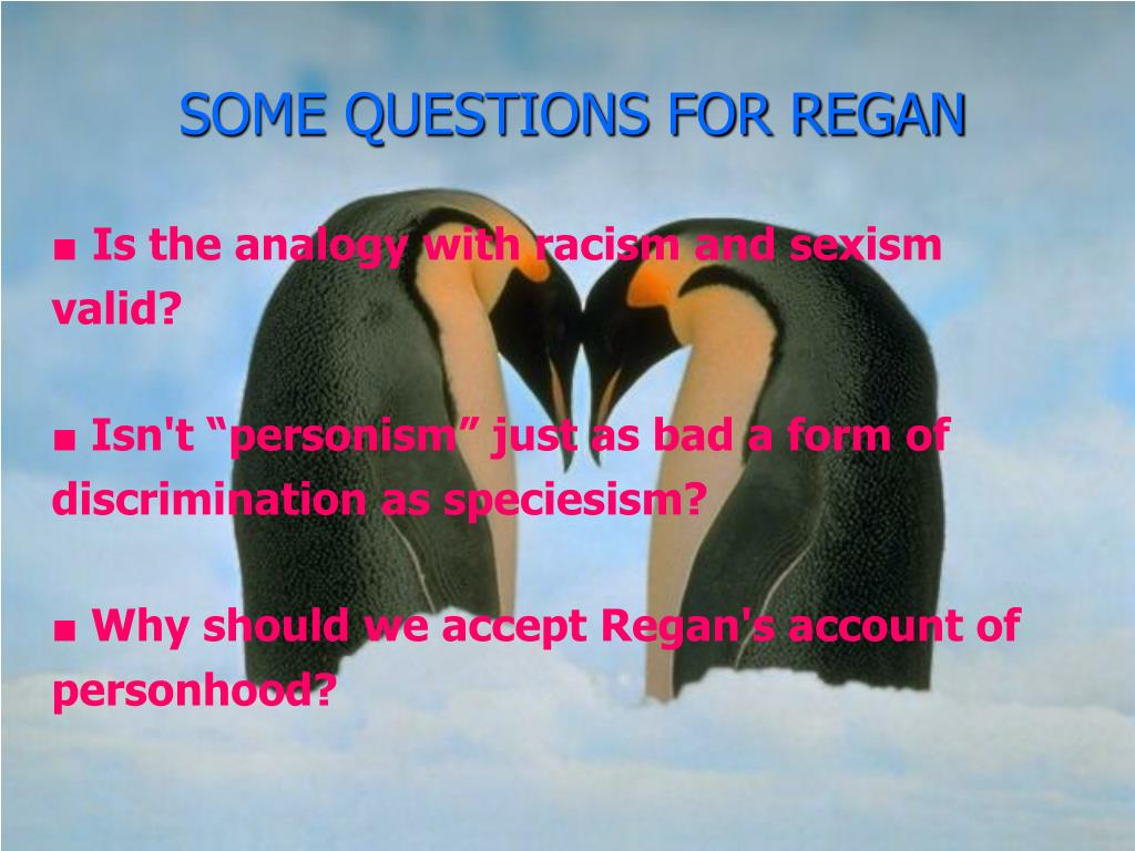 SOME QUESTIONS FOR REGAN