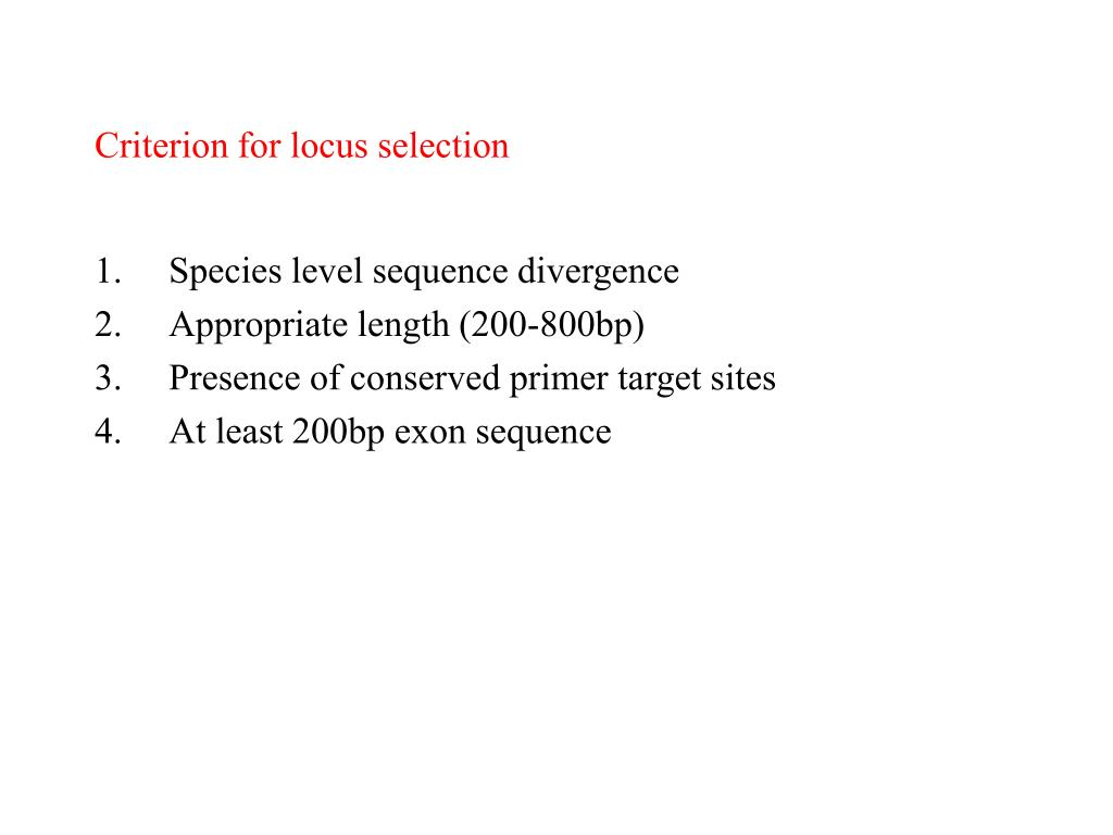 Criterion for locus selection