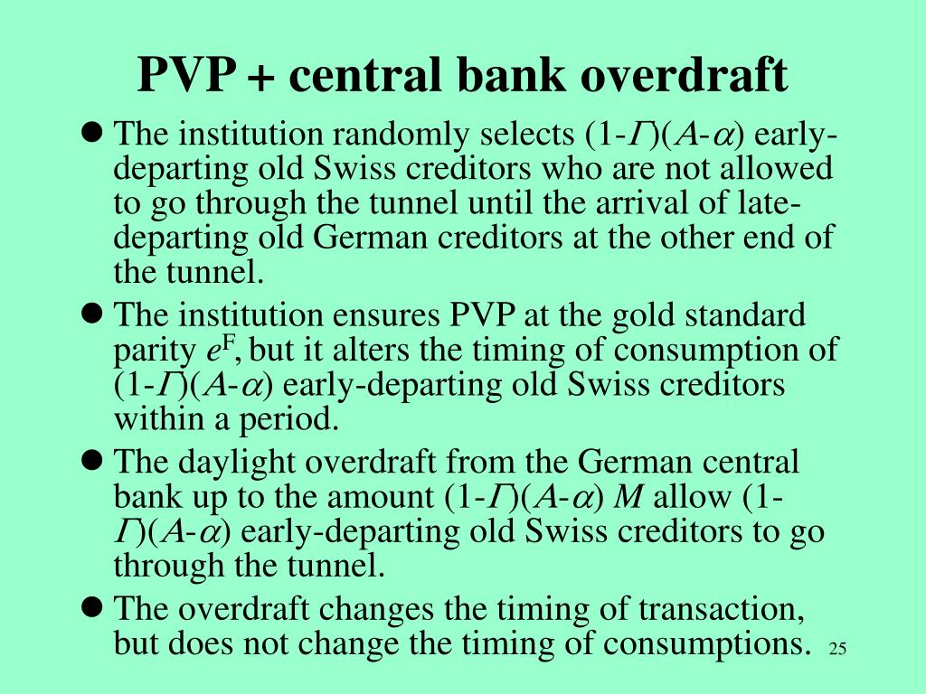 PVP + central bank overdraft