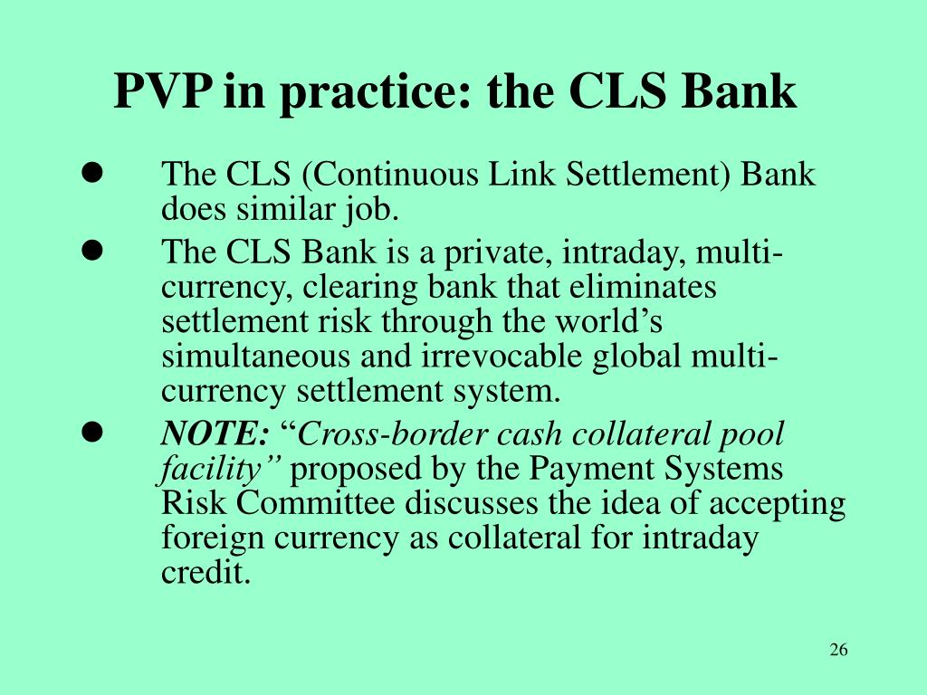 PVP in practice: the CLS Bank