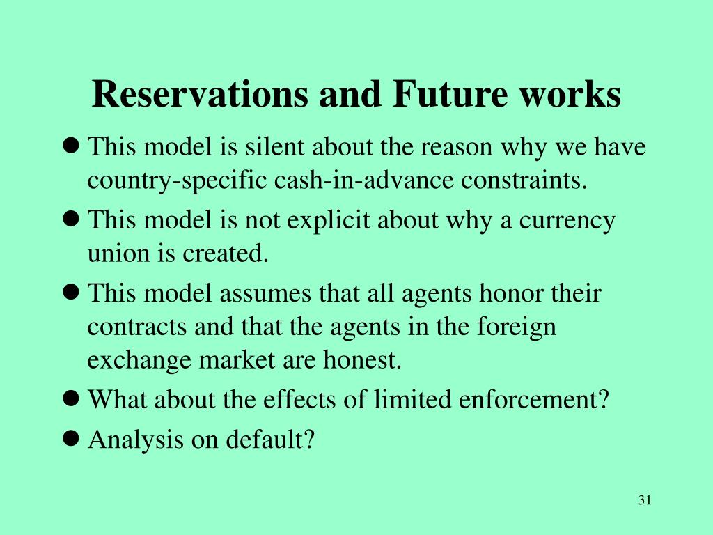 Reservations and Future works