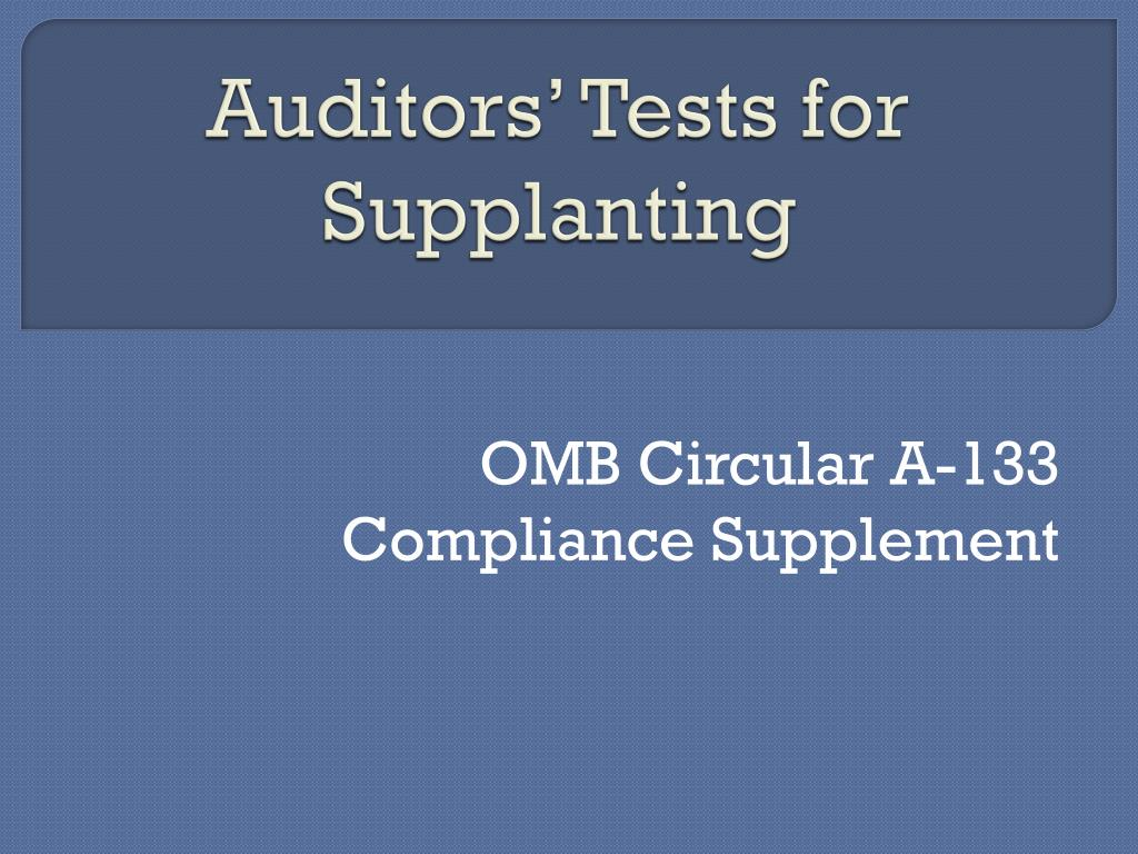 Auditors' Tests for Supplanting