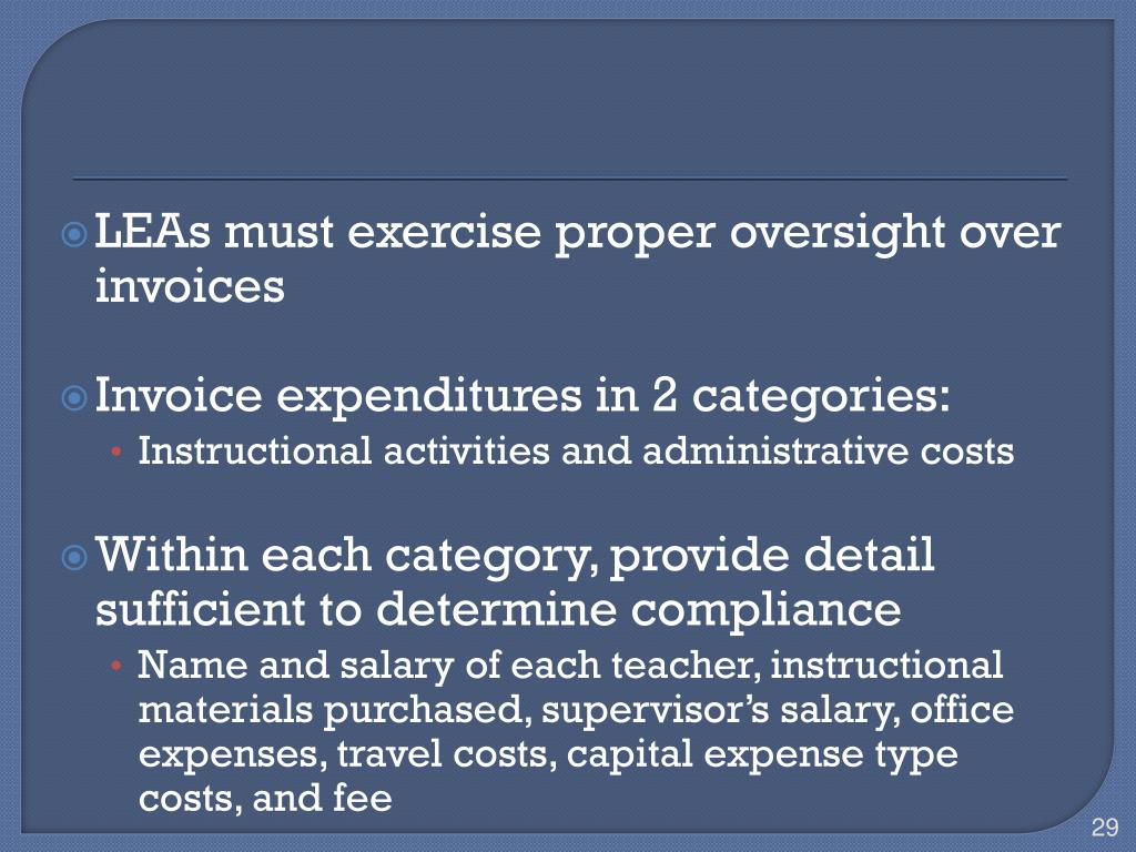 LEAs must exercise proper oversight over invoices