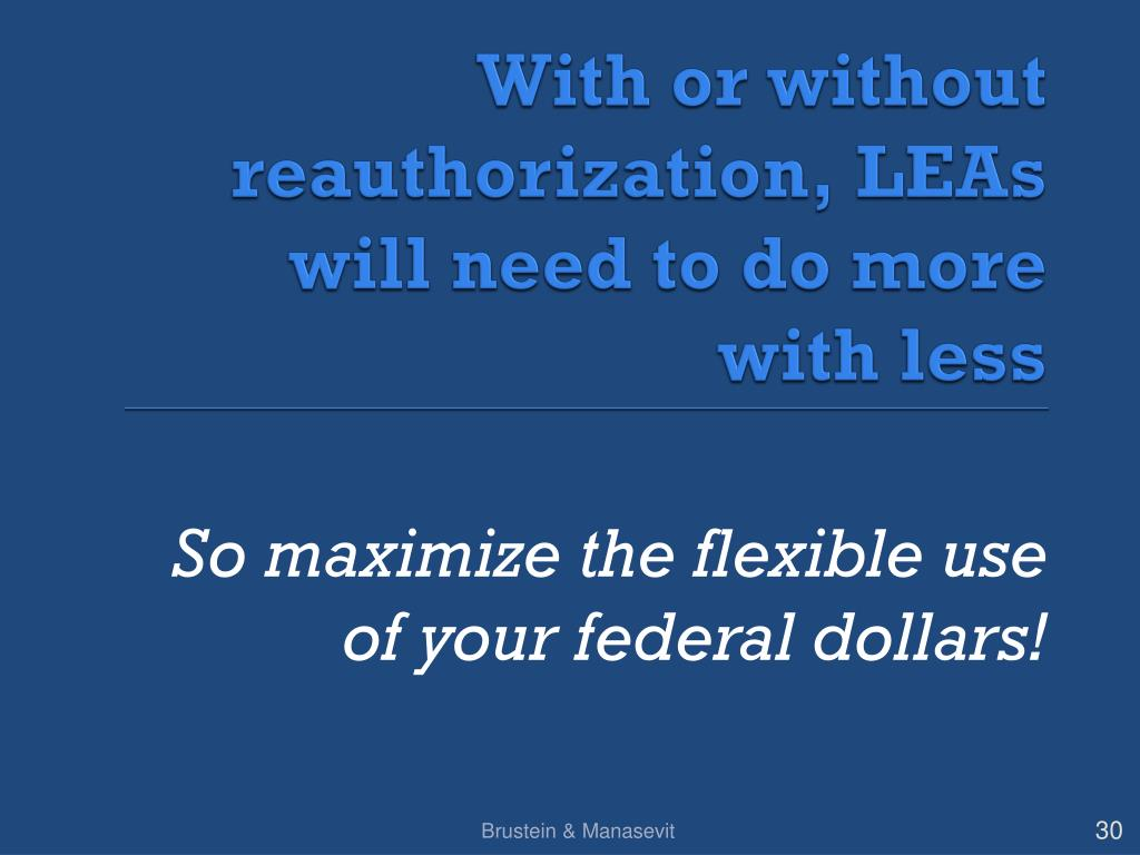 With or without reauthorization, LEAs will need to do more with less