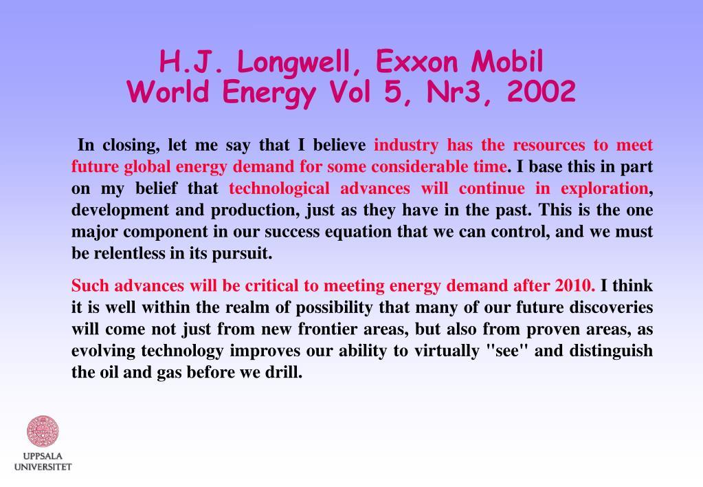 H.J. Longwell, Exxon Mobil