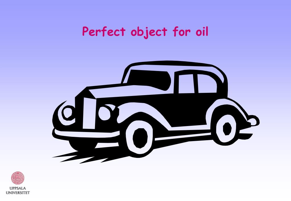 Perfect object for oil