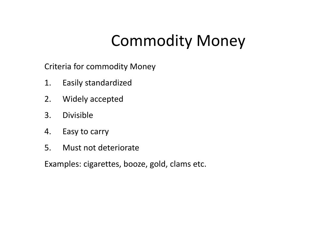 Commodity Money