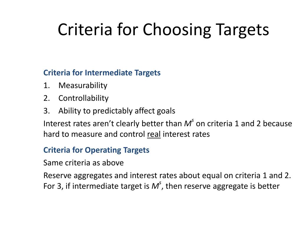 Criteria for Choosing Targets