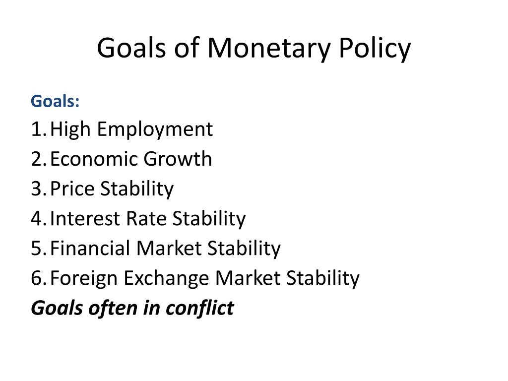 Goals of Monetary Policy