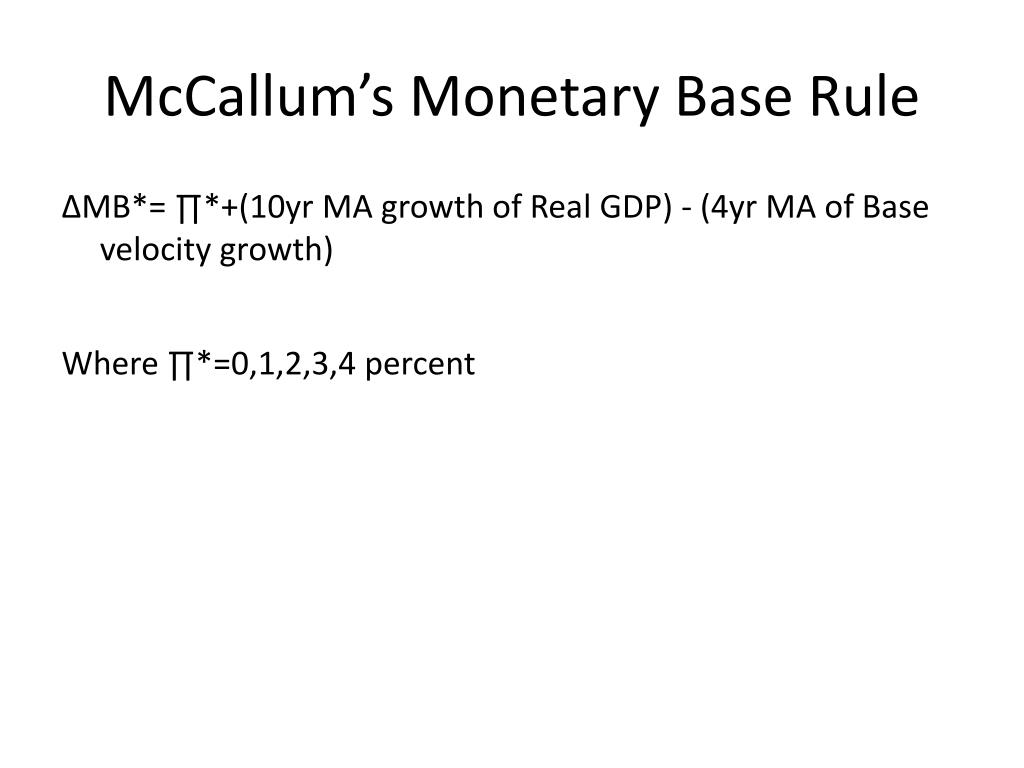 McCallum's Monetary Base Rule