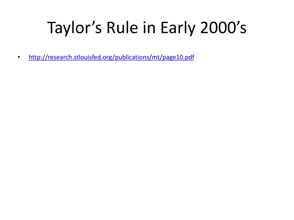 Taylor's Rule in Early 2000's