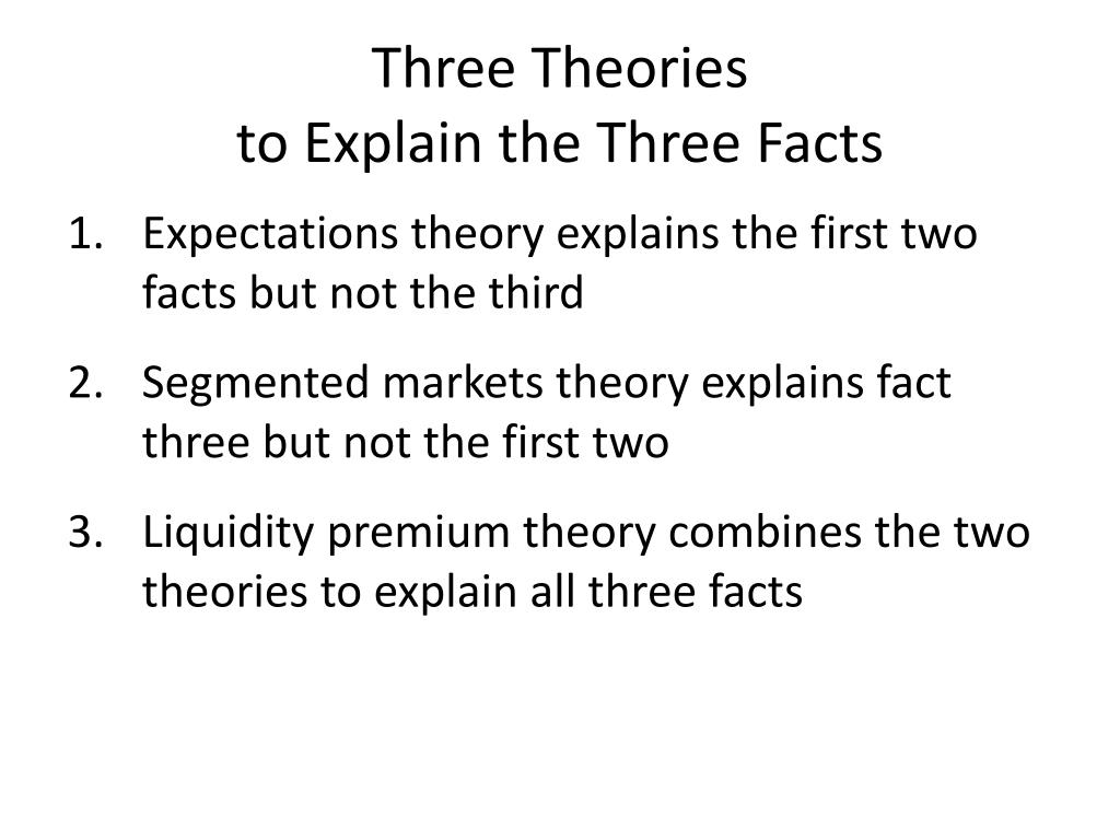 Three Theories