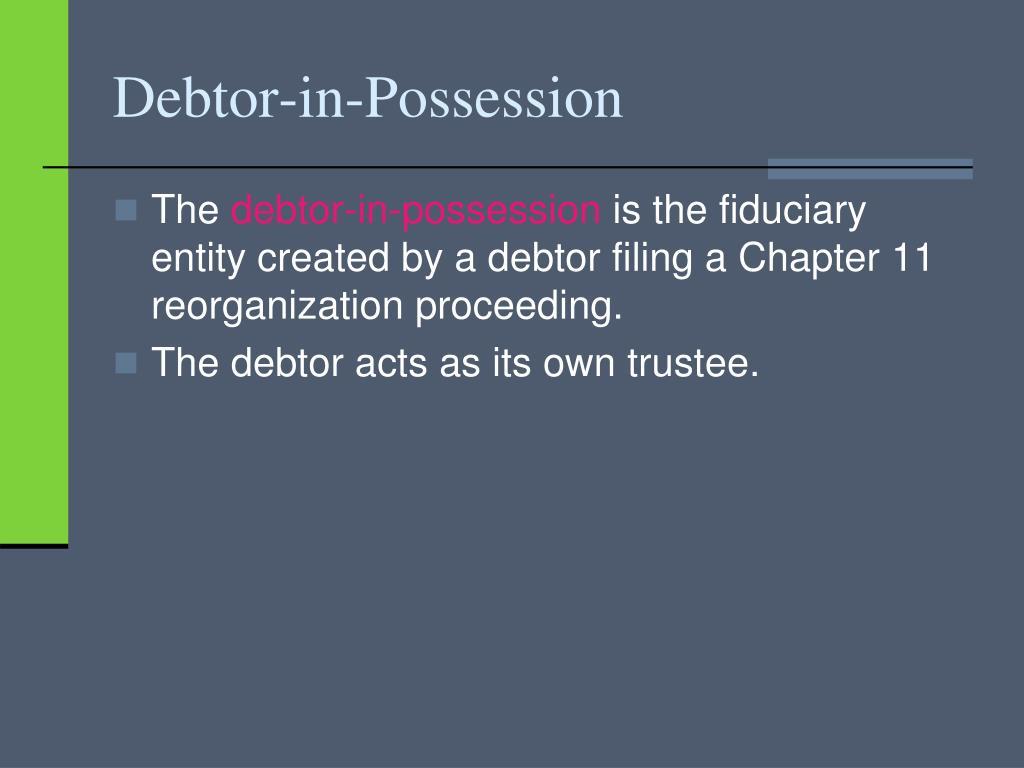 Debtor-in-Possession