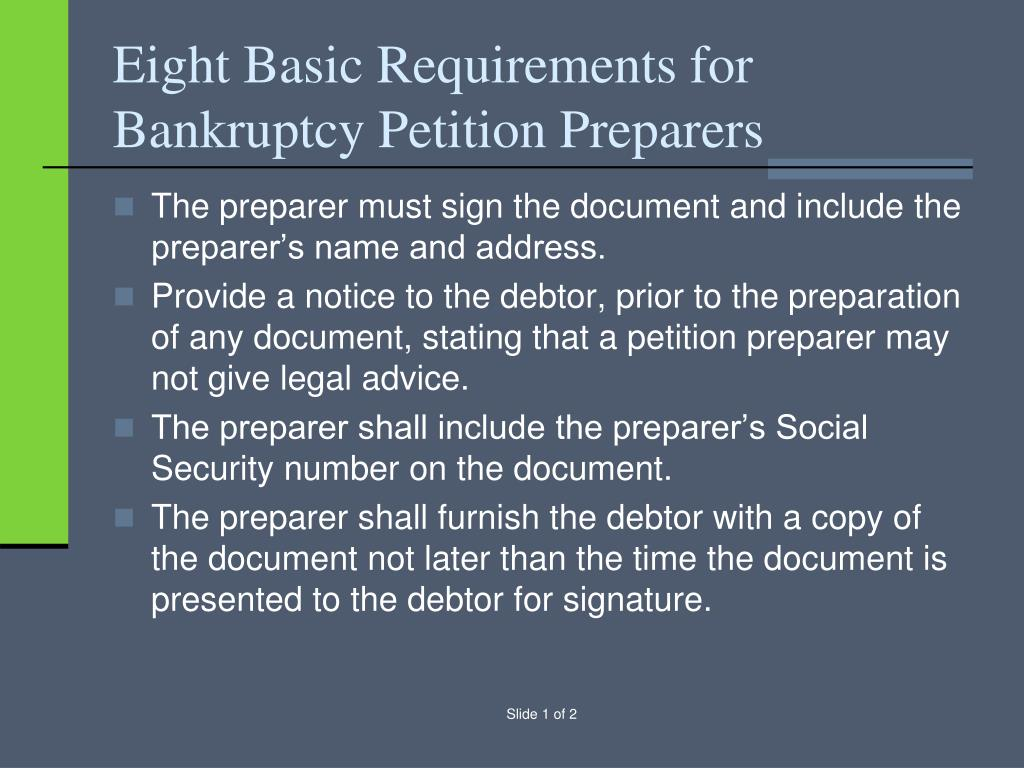 Eight Basic Requirements for Bankruptcy Petition Preparers