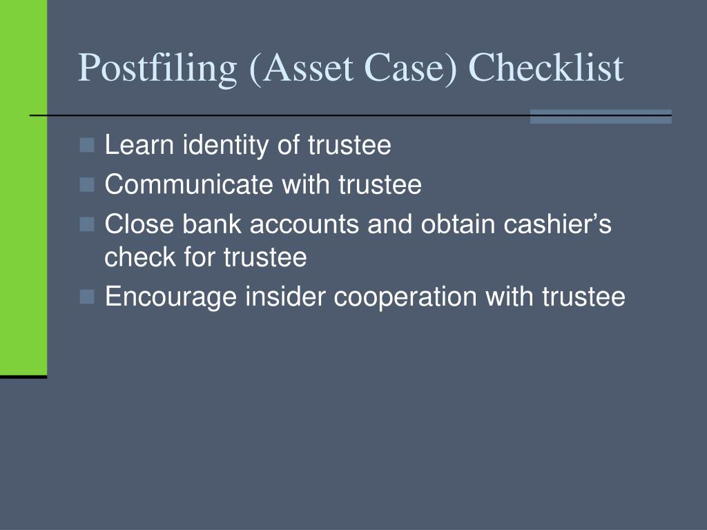 Postfiling (Asset Case) Checklist
