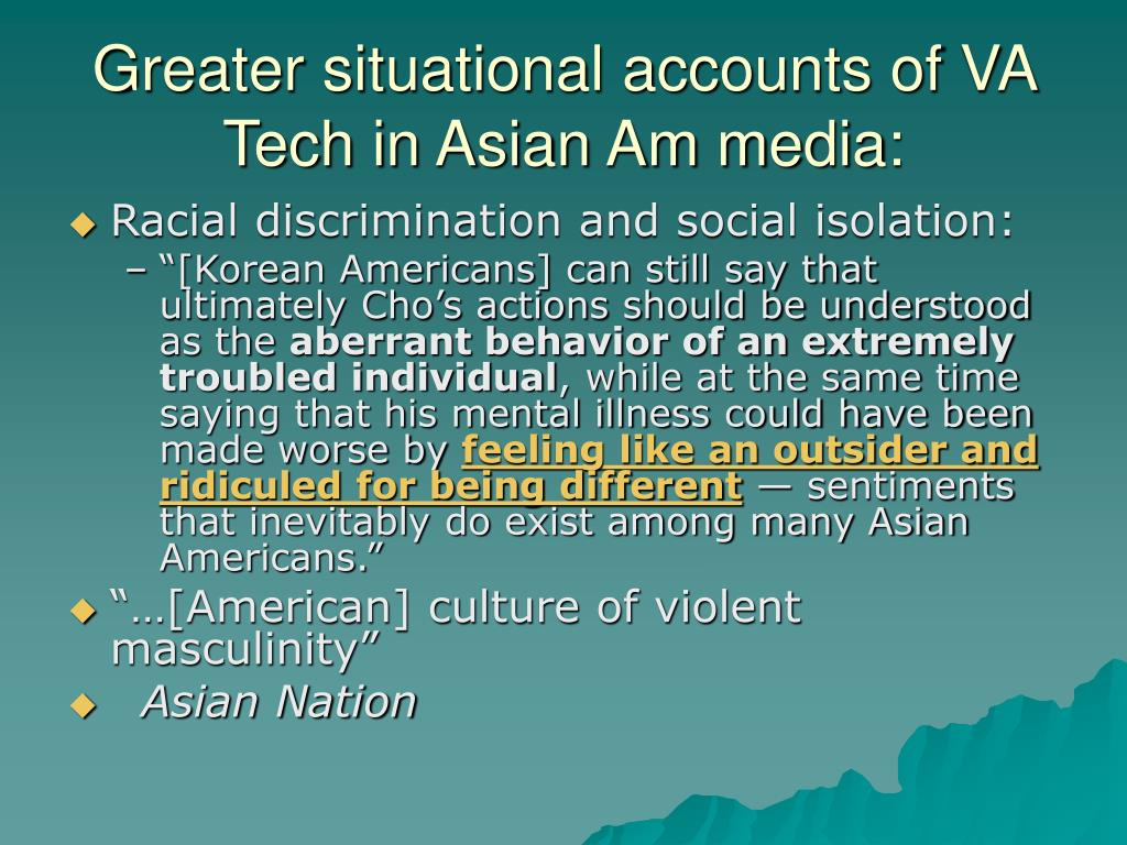 Greater situational accounts of VA Tech in Asian Am media: