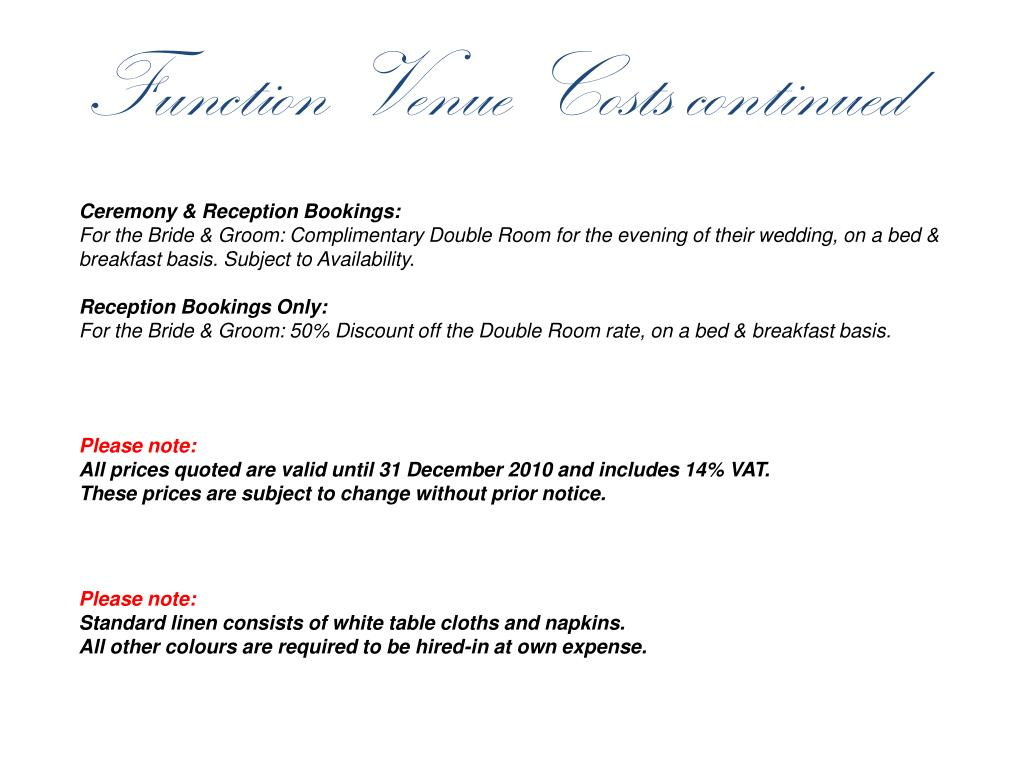 Function Venue Costs continued