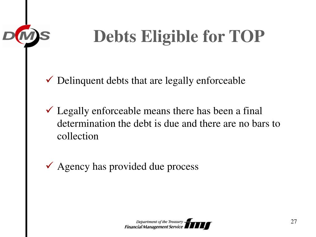 Debts Eligible for TOP
