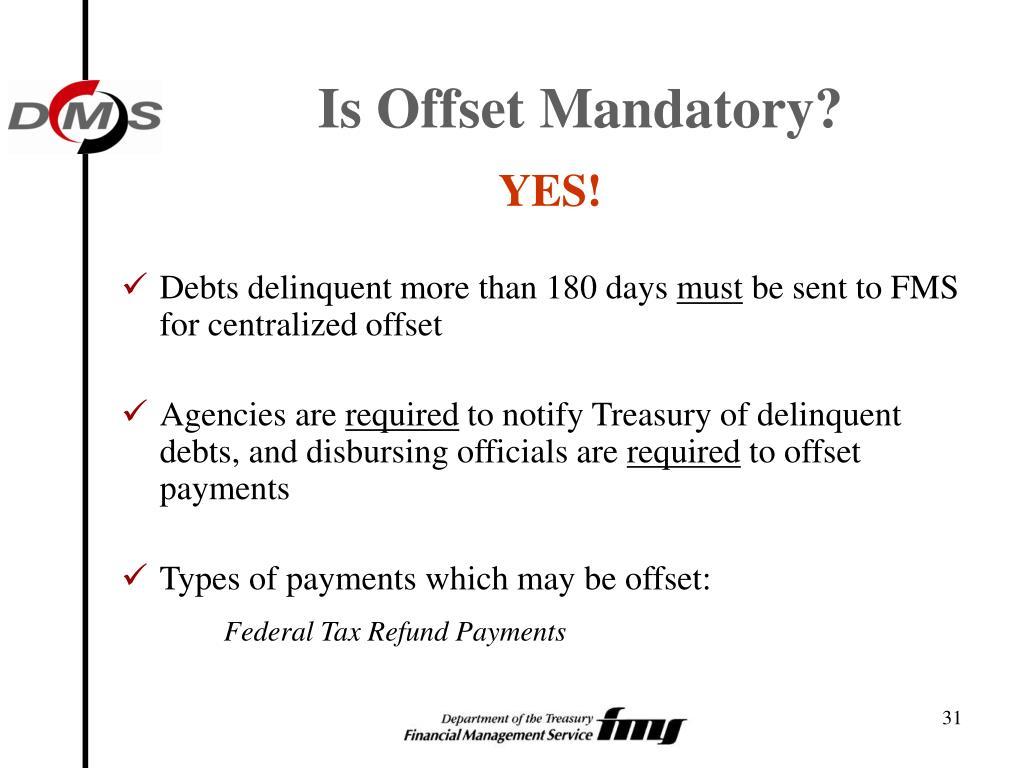Is Offset Mandatory?