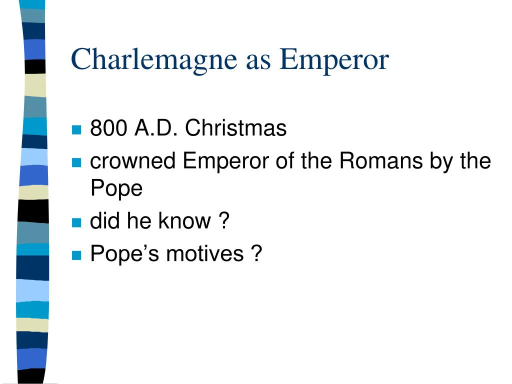 Charlemagne as Emperor