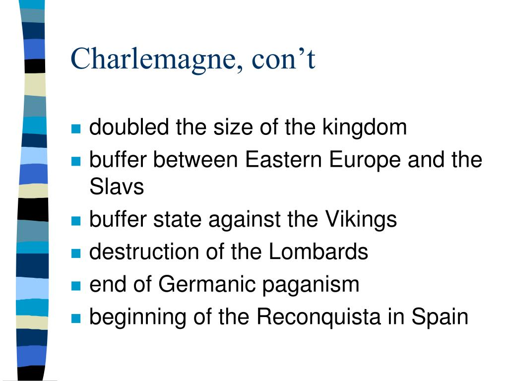 Charlemagne, con't
