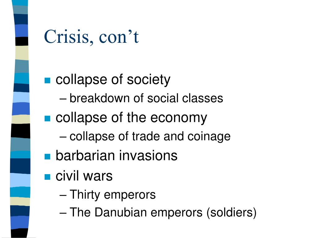 Crisis, con't