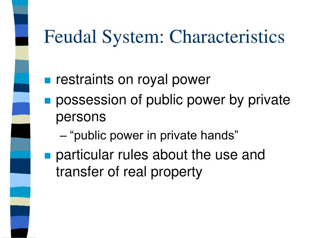 Feudal System: Characteristics