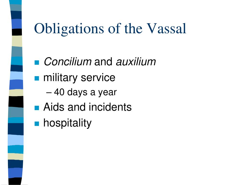 Obligations of the Vassal