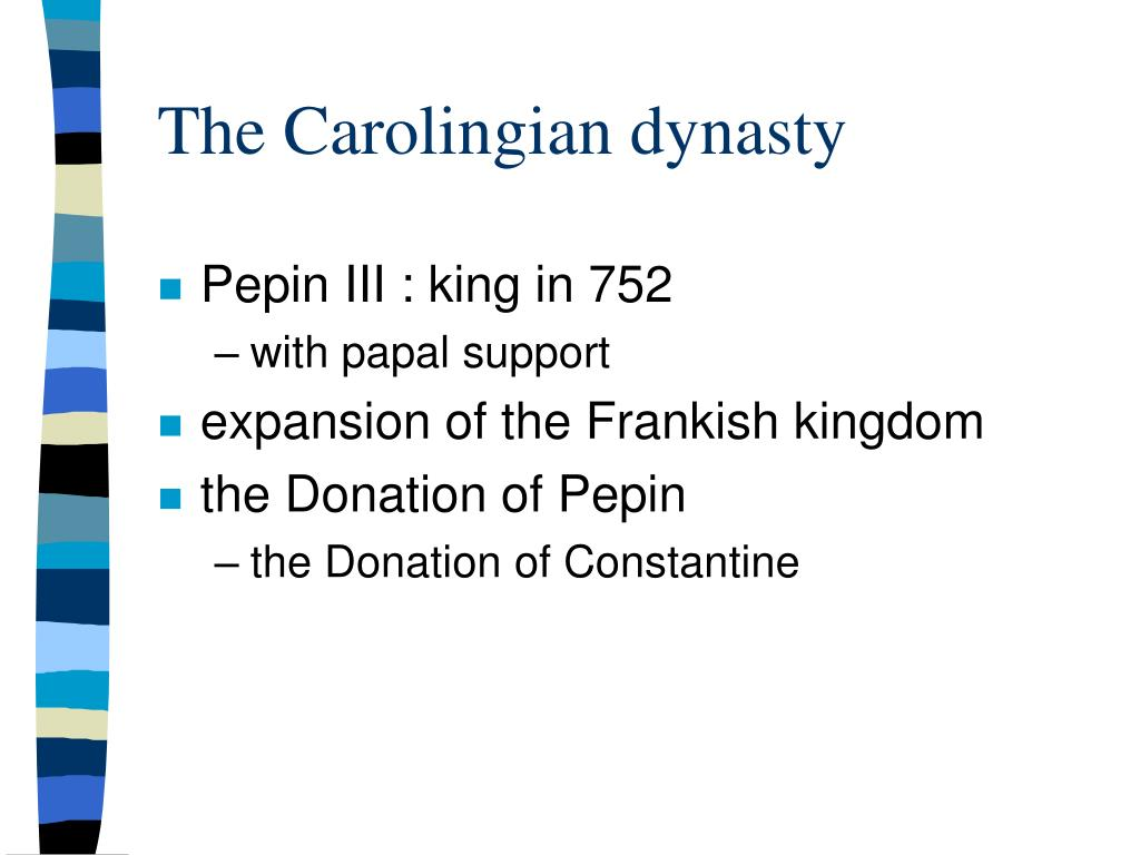 The Carolingian dynasty