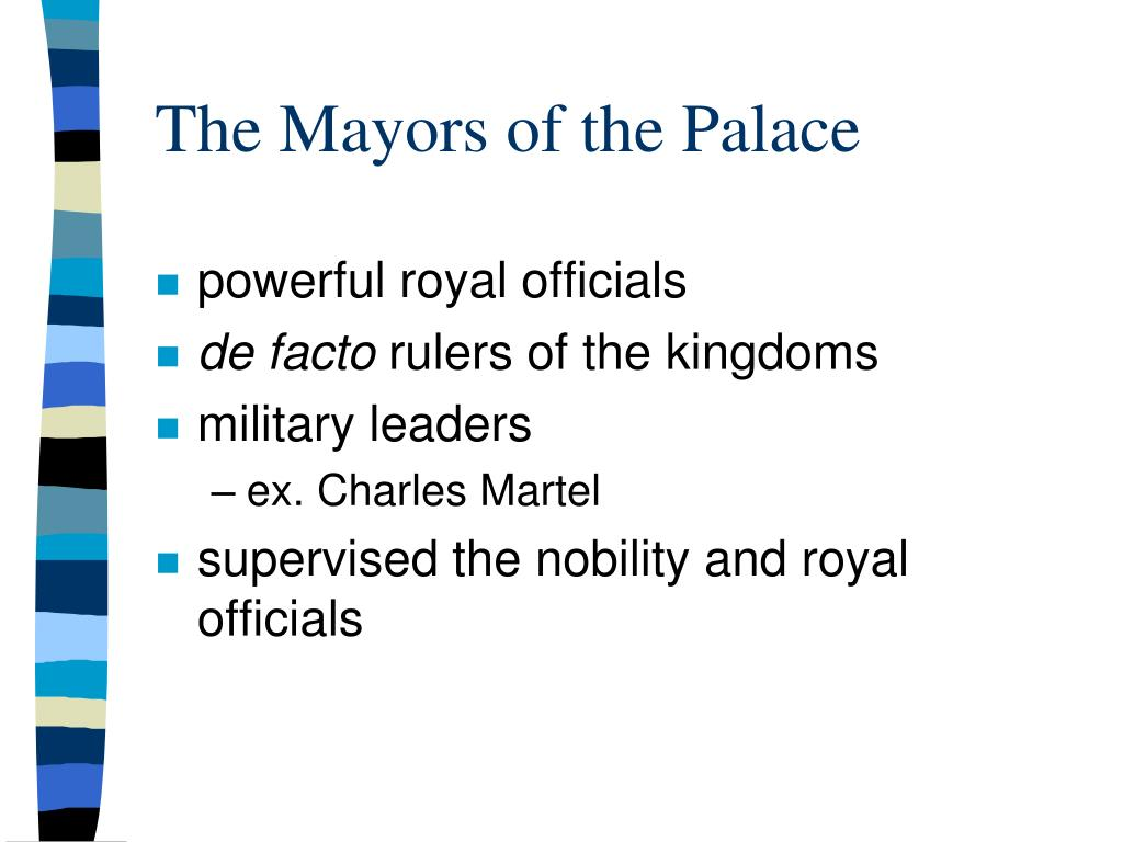 The Mayors of the Palace
