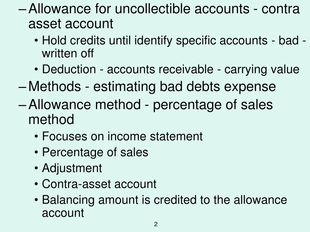 Allowance for uncollectible accounts - contra asset account