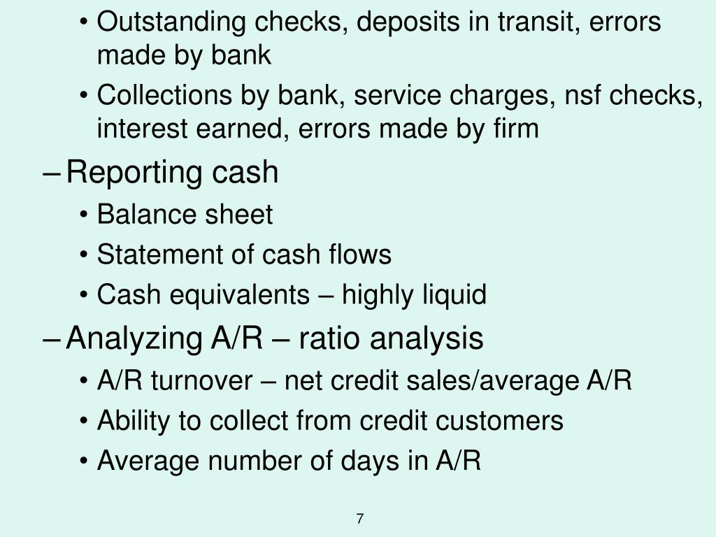 Outstanding checks, deposits in transit, errors made by bank