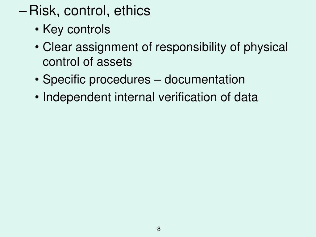 Risk, control, ethics