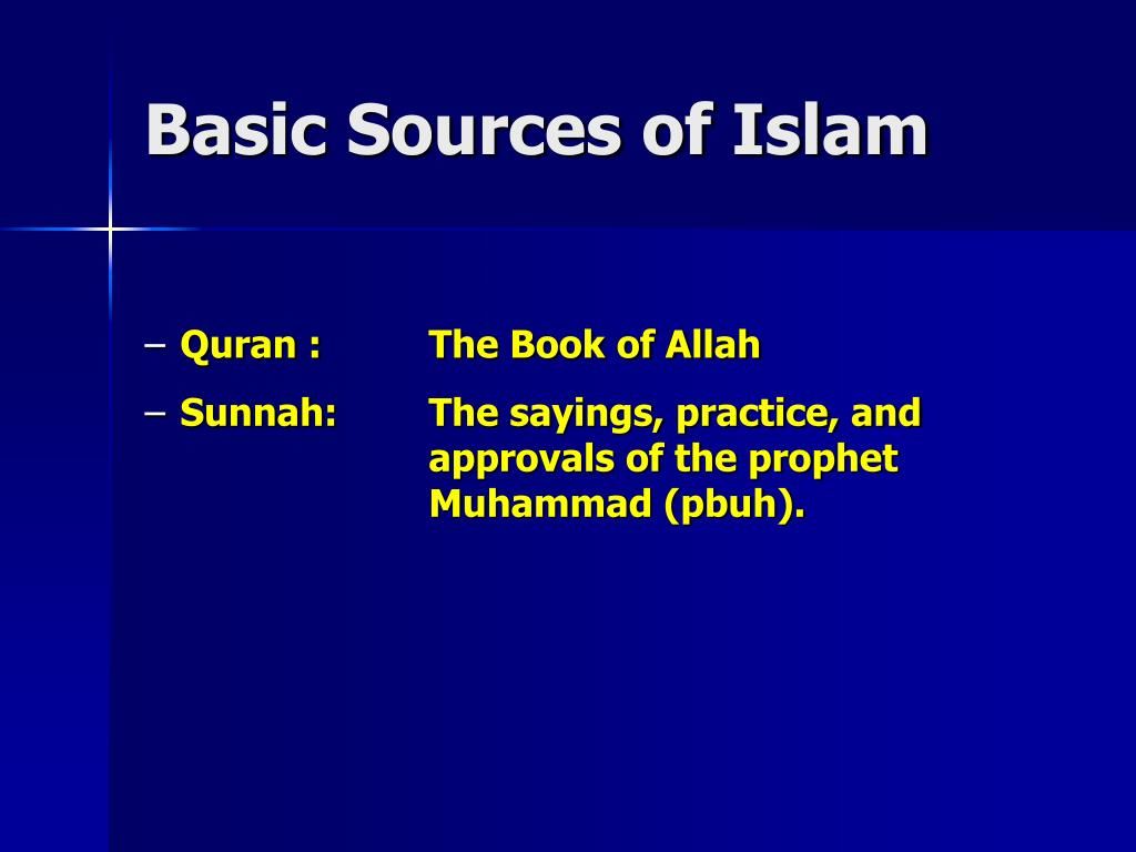 Basic Sources of Islam