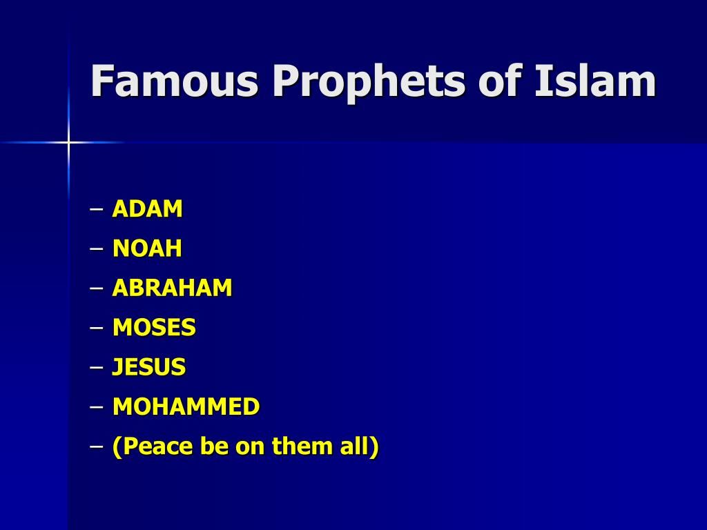 Famous Prophets of Islam