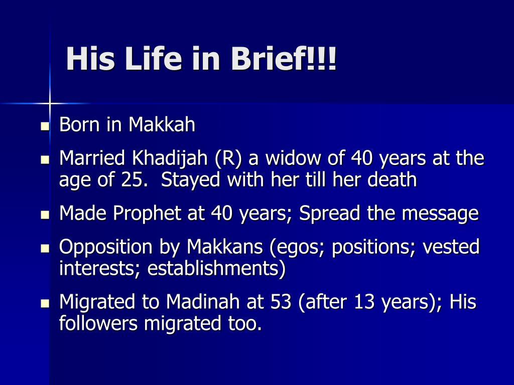 His Life in Brief!!!
