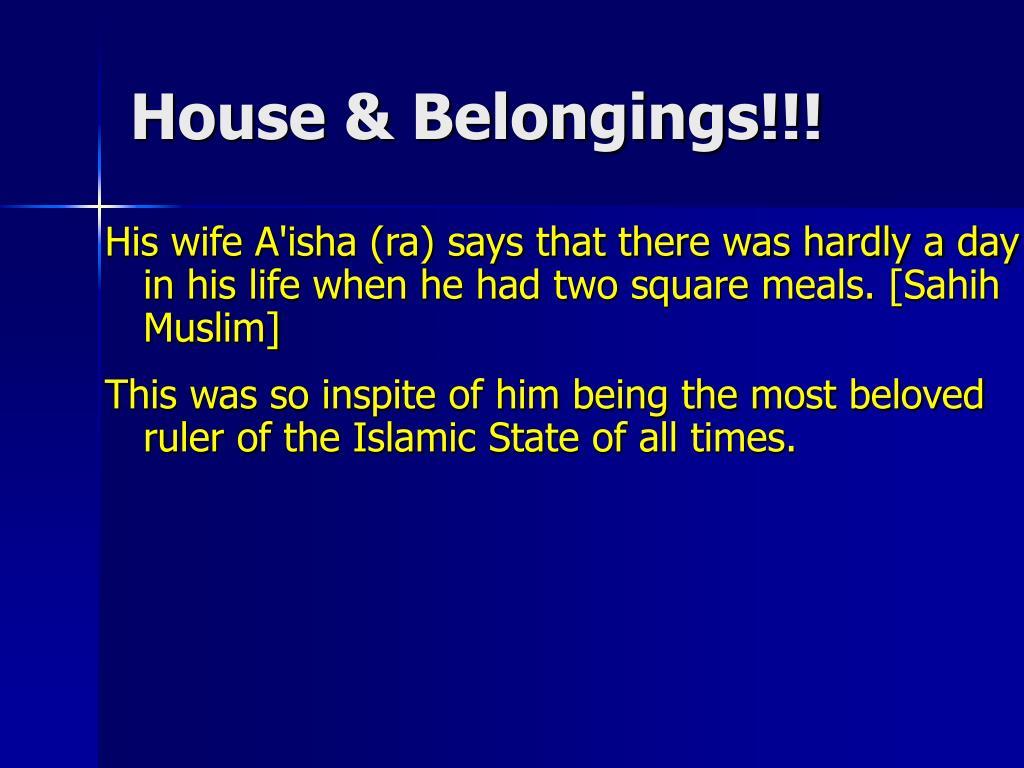 House & Belongings!!!