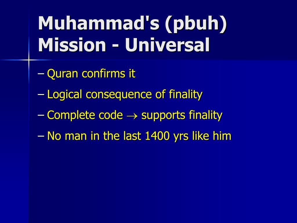 Muhammad's (pbuh) Mission - Universal