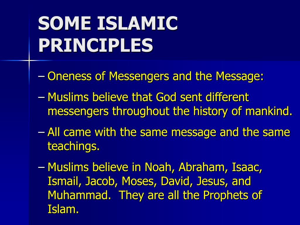 SOME ISLAMIC PRINCIPLES